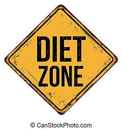 Diet zone vintage rusty metal sign