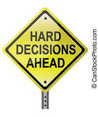 difícil, decisões, à frente