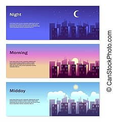 Different Time of Day Banners. Good morning, good afternoon, good night vector illustration of city landscape set