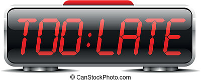 digital alarm clock too late