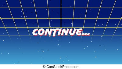 Digital animation of a white Continue sign zooming in the screen while background shows green square outlines moving upwards and the galaxy