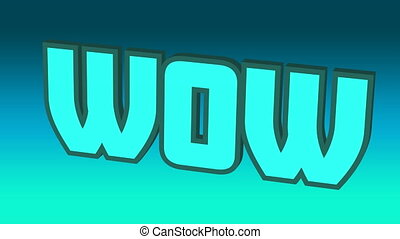 Digital animation of wow text moving against blue and green gradient background. video game computer interface concept