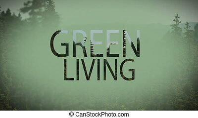 Digital composite video of green living concept