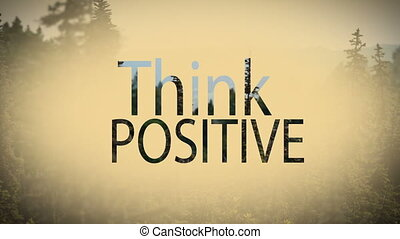 Digital composite video of think positive concept