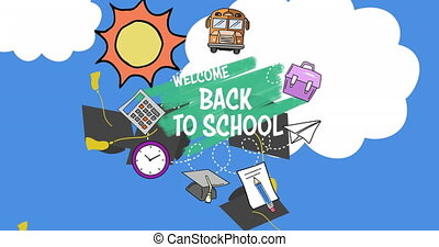 Digital composite video of  welcome back to school text and school equipment icons against blue