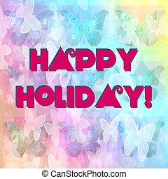 Happy Holiday!