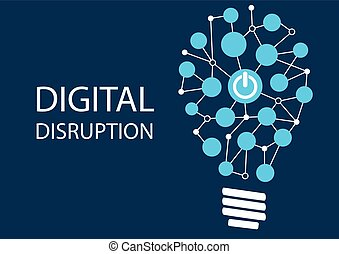 Digital disruption concept. Vector illustration background for innovation IT technology. Represented by light bulb