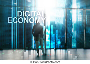 DIgital economy, financial technology concept on blurred background.