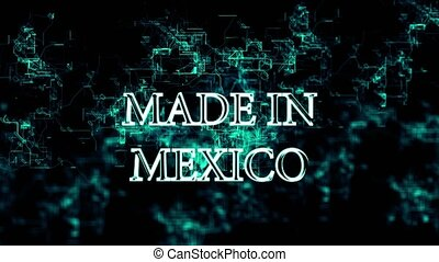 """Digital grid with appearing """"Made in Mexico"""" text -..."""