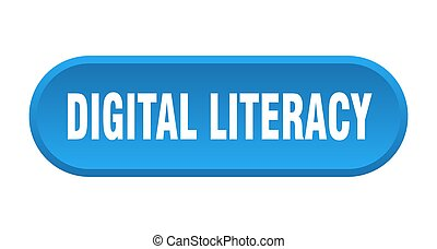 digital literacy button. rounded sign on white background - ...