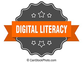 digital literacy label. digital literacy isolated seal. ...