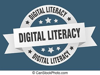 digital literacy round ribbon isolated label. digital ...