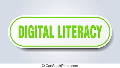 digital literacy sign. rounded isolated button. white ...