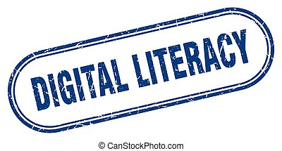 digital literacy stamp. rounded grunge textured sign. Label...