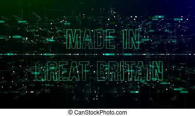 Digital space with 'Made in Great Britain' text - Animation ...
