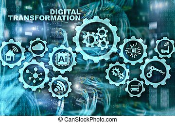 Digital Transformation Concept of digitalization of technology business processes. Datacenter background