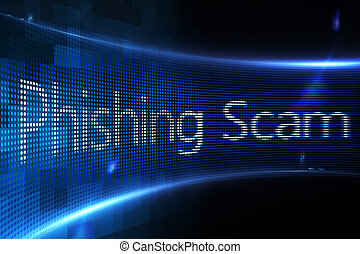 Phishing scam on digital screen - Digitally generated...