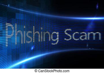 Phishing scam on digital screen - Digitally generated...
