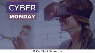 Cyber Monday text and woman using virtual reality headset 4k