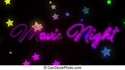Animation of the neon words Movie Night in pink with multiple multi coloured stars moving in hypnotic motion on black background. Colour and movement concept digitally generated image.