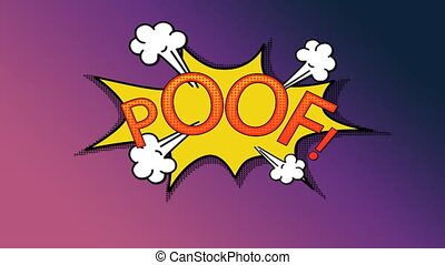 Digital animation of the word red poof in a yellow bubble on an pink and purple background.