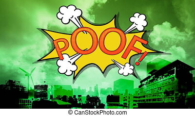 Digital animation of the word red poof in a yellow bubble against cityscape with green filter in the background