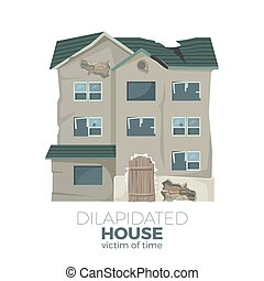 Dilapidated house as victim of time promotional poster with old ruined house isolated cartoon flat vector illustration with sign on white background.