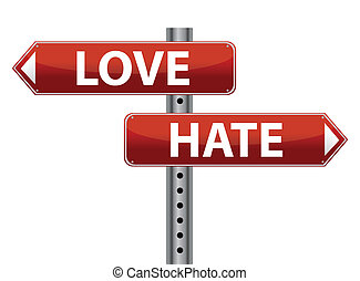 Dilemma Love and Hate sign illustration design over white