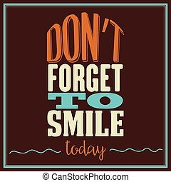 "dimenticare, quote., today"", inspirational, sorriso, ""don't"