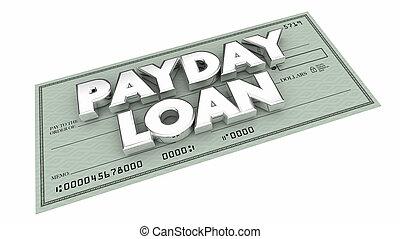 dinero, préstamo, pedir prestado, ilustración, temprano, día de paga, palabras, cheque, 3d