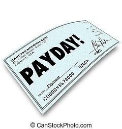 dinero, trabajo, día de paga, cheque, compensación,...