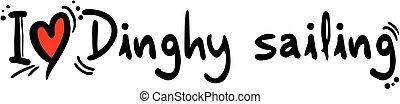 Dinghy sailing love - Creative design of dinghy sailing love