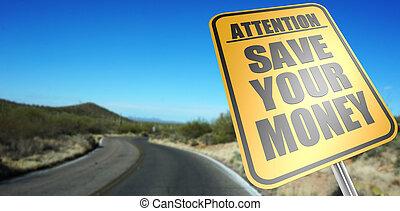 dinheiro, salvar, seu, sinal estrada