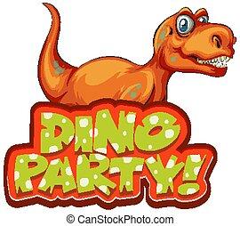 dino, vrolijke , feestje, lettertype, ontwerp, t-rex, woord