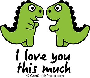 Dinosaur I love you this much cartoon