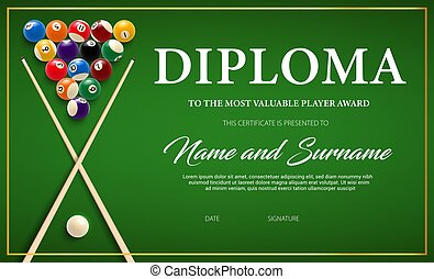 Diploma for the winner of billiard tournament, certificate vector template with cue and balls on green cloth. Award border design, diploma for participation in snooker game, competition achievement