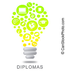 Diplomas Lightbulb Means Power Source And Bright