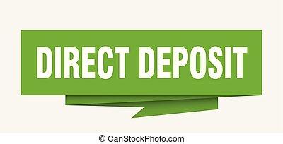 direct deposit sign. direct deposit paper origami speech bubble. direct deposit tag. direct deposit banner