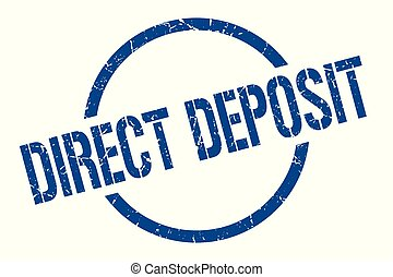 direct deposit stamp - direct deposit blue round stamp