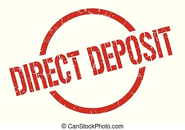 direct deposit stamp - direct deposit red round stamp