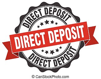 direct deposit stamp. sign. seal