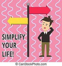 direction., 指すこと, さらに少なく, テキスト, 混乱させられた, 印, あなたの, 心配しなさい, 写真, 概念, 誰か, 反対, 提示, 簡単にしなさい, 一人一人, 集中される, life., 人, について, 重要, 矢, そうさせられた, 側, 道