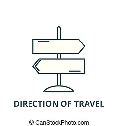Direction of travel line icon, vector. Direction of travel outline sign, concept symbol, flat illustration
