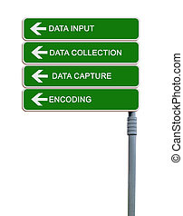 Direction road sign to data input