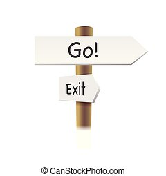 Direction road signs - Go and Exit - arrows on white background . Vector illustration.