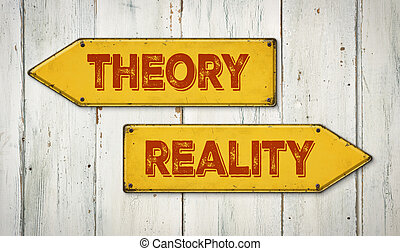 Direction signs on a wooden wall - Theory or Reality