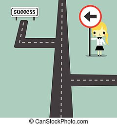 road and businesswoman carry traffic sign go to success.