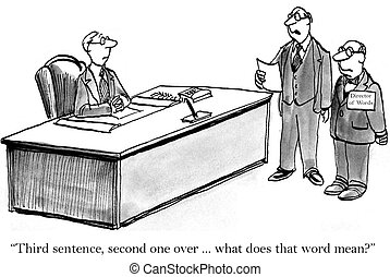 "Director of words has a problem - ""Third sentence, second..."