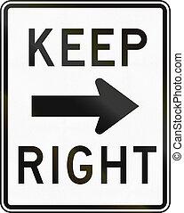 direita, mantenha