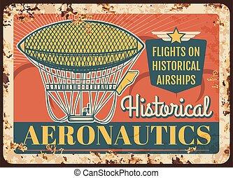 Dirigible rusty metal plate, historical airships - Dirigible...
